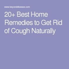 20+ Best Home Remedies to Get Rid of Cough Naturally
