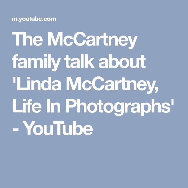 The McCartney family talk about 'Linda McCartney, Life In Photographs' - YouTube