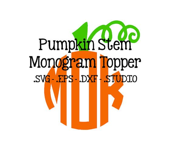 Pumpkin Stem Monogram Topper Pumpkin Stem SVG by SouthernDigitals