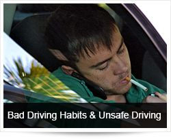 Bad Driving Habits and Unsafe Driving
