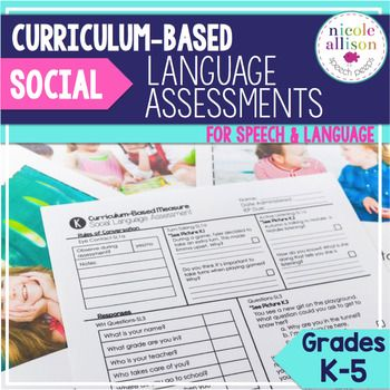 "Social Language is often so difficult to assess. That's why I created the Social Language Version of my Curriculum-Based Assessments for grades K-5. The term curriculum-based assessment (CBA) simply means measurement that uses ""direct observation and recording of a student's performance in the local curriculum as a basis for gathering information to make instructional decisions""(Deno, 1987, p. 41)."