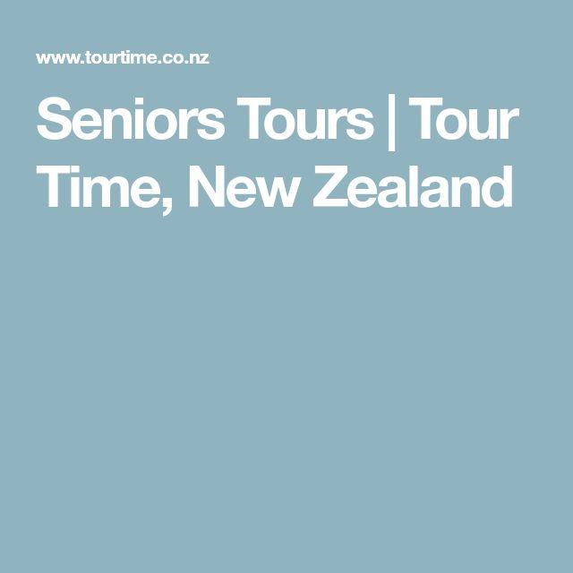 Seniors Tours   Tour Time, New Zealand