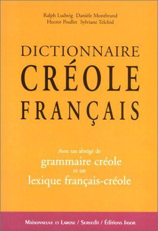 Dictionnaire créole-français (Guadeloupe) de Ralph Ludwig https://www.amazon.fr/dp/2706816449/ref=cm_sw_r_pi_dp_x_.d8GybCZN5ME1