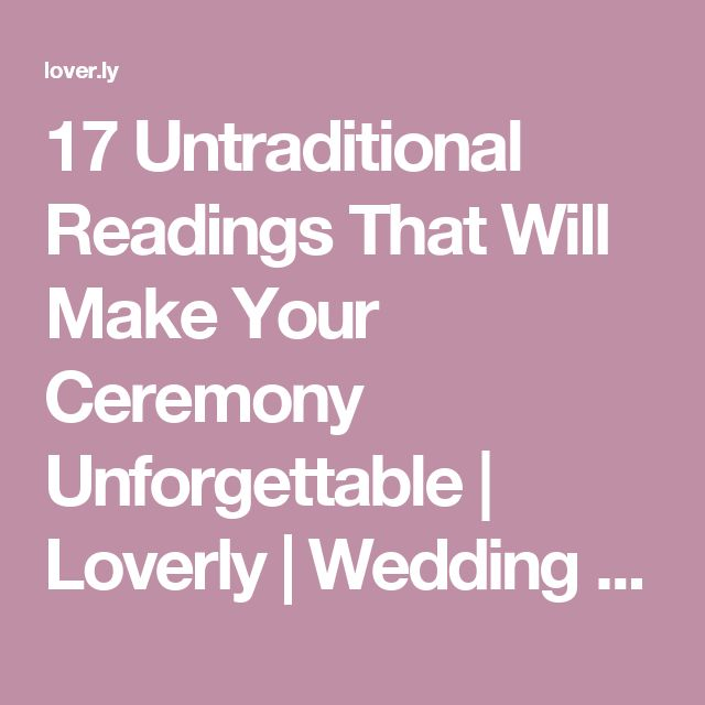 Wedding Readings Non Religious Funny: 17 Untraditional Readings That Will Make Your Ceremony