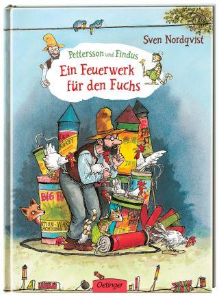 Sven Nordqvist - Ein Feuerwerk für den Fuchs (Pettersson und Findus)