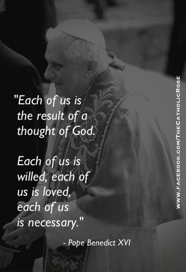 (via Gail Beauchamp) Pope Benedict XVI on each and every one of us.