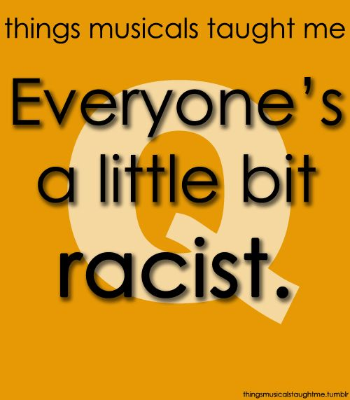 This is a song title. Barter Theatre is not nor do we believe you are racist. Although you might be.