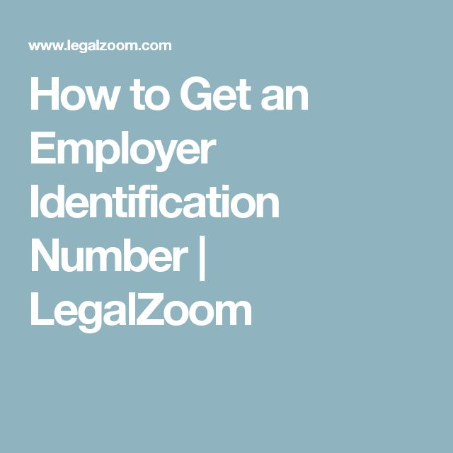 How to Get an Employer Identification Number | LegalZoom