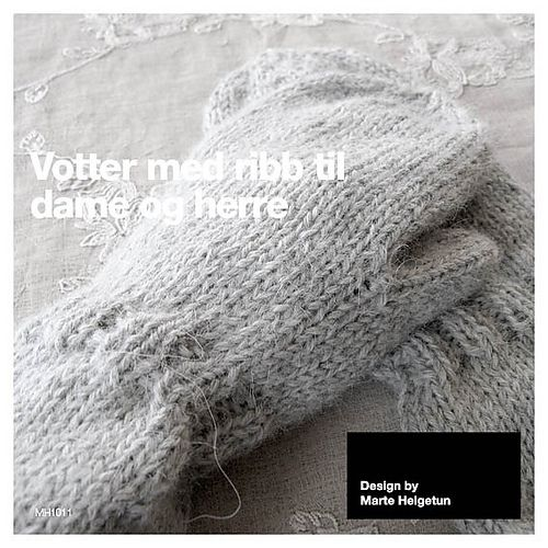 Votter med ribb - mittens with rib by Marte Helgetun