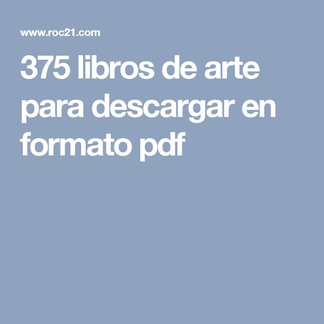 375 libros de arte para descargar en formato pdf