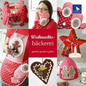 Bastel-, Näh- & Stickbuch Weihnachtsbäckerei
