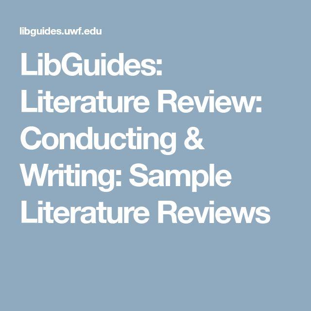 LibGuides: Literature Review: Conducting & Writing: Sample Literature Reviews