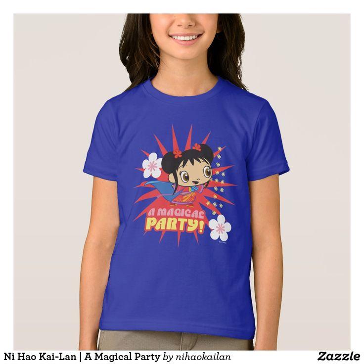 Ni Hao Kai-Lan | A Magical Party. T-Shirt. Producto disponible en tienda Zazzle. Vestuario, moda. Product available in Zazzle store. Fashion wardrobe. Regalos, Gifts. Trendy tshirt. #camiseta #tshir