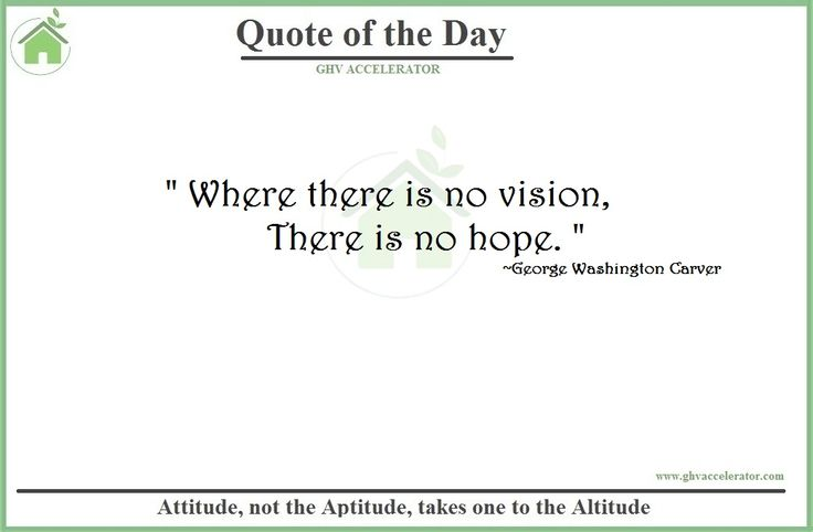 """#Quote - """" Where there is no vision, there is no hope. #GeorgeWashingtonCarver  Visit Us at:- http://www.ghvaccelerator.com/  #quoteoftheday #ghvaccelerator #startups #entrepreneur"""