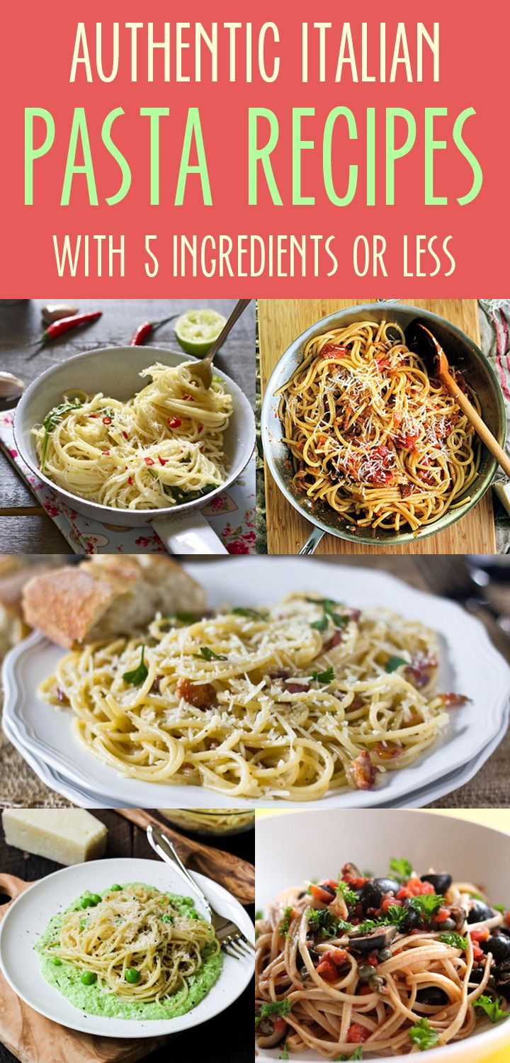 Authentic Italian Pasta Dishes with 5 Ingredients or Less