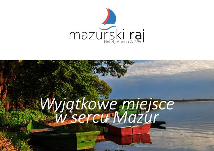 Mazurski Raj w Ruciane-Nida, woj. warmińsko-mazurskie