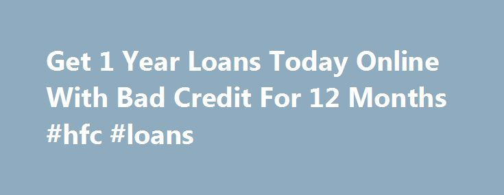 Get 1 Year Loans Today Online With Bad Credit For 12 Months #hfc #loans http://loan.remmont.com/get-1-year-loans-today-online-with-bad-credit-for-12-months-hfc-loans/  #loan today # Welcome To 1 Year Loans Today If instant cash solutions are what you have been yearning for all this while, apply with us at 1 Year Loans Today right now and get over your financial woes in a jiffy. We fetch for you cash loans like 12 month loans for bad credit…The post Get 1 Year Loans Today Online With Bad…