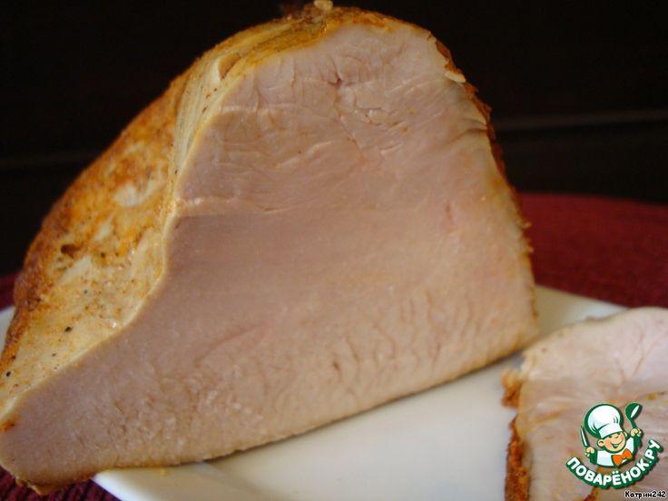 Ветчина из индюшачьей грудки - кулинарный рецепт