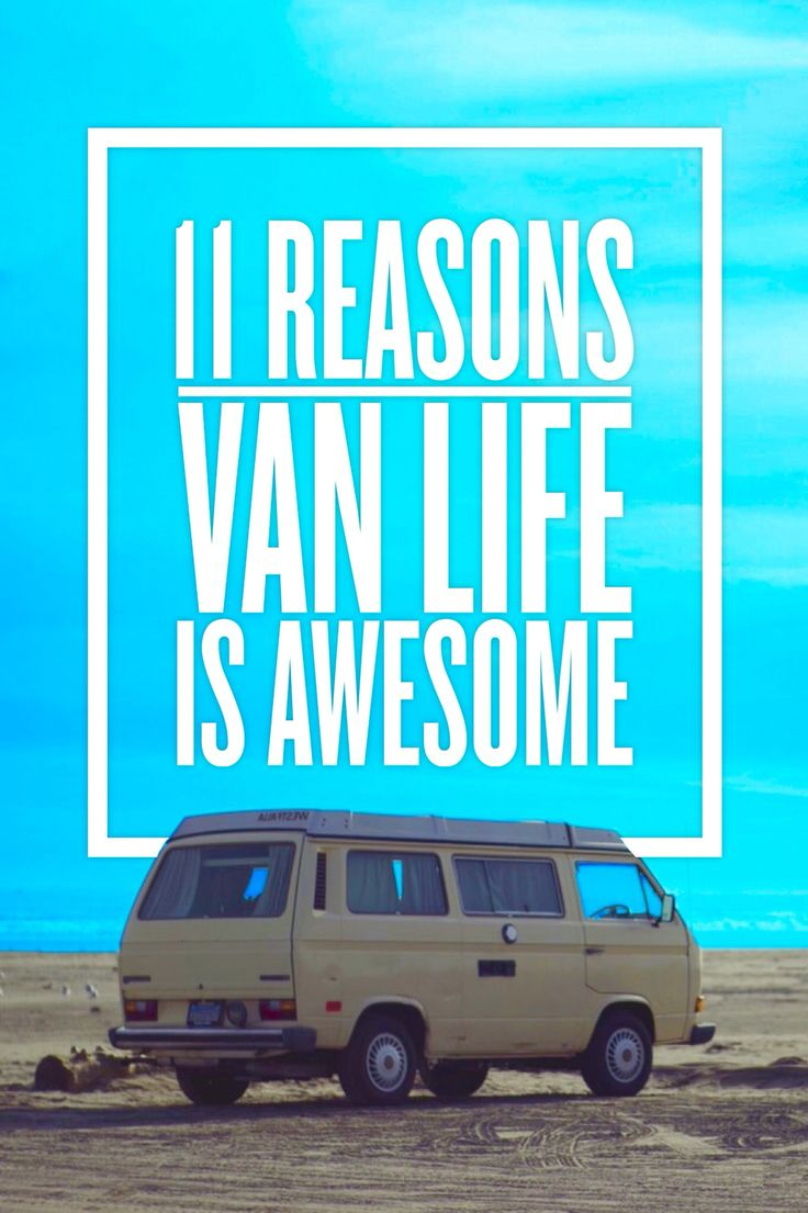 Why living the #VanLife is surprisingly awesome
