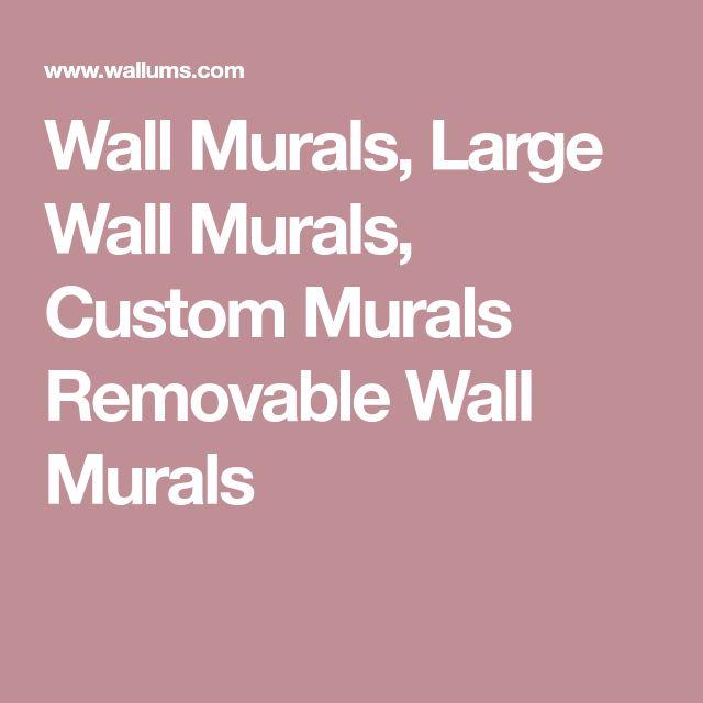 Wall Murals, Large Wall Murals, Custom Murals Removable Wall Murals