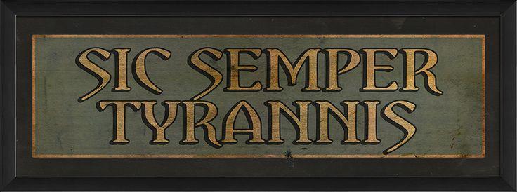 Sic Semper Tyrannis Framed Textual Art