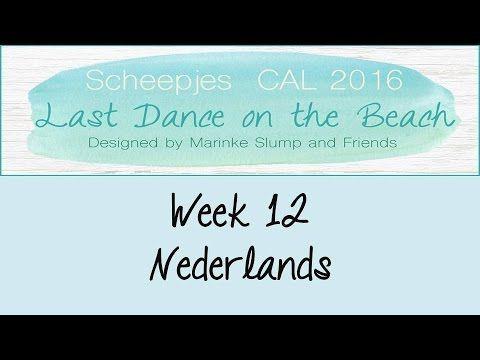 Week 12 NL - Last dance on the beach - Scheepjes CAL 2016 (Nederlands)