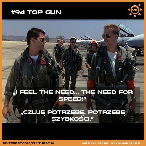 100 najlepszych cytatów filmowych według Amerykańskiego Instytutu Filmowego. Miejsce 94 - Top Gun.