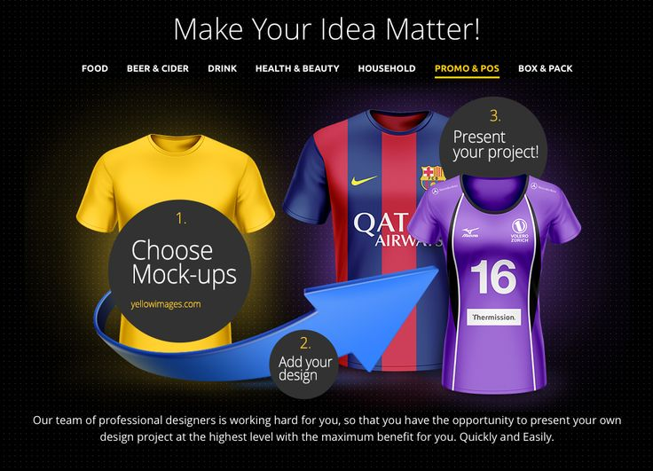 Make Your Idea Matter! Our team of professional designers is working hard for you, so that you have the opportunity to present your own design project at the highest level with the maximum benefit for you. T-Shirt Mockups