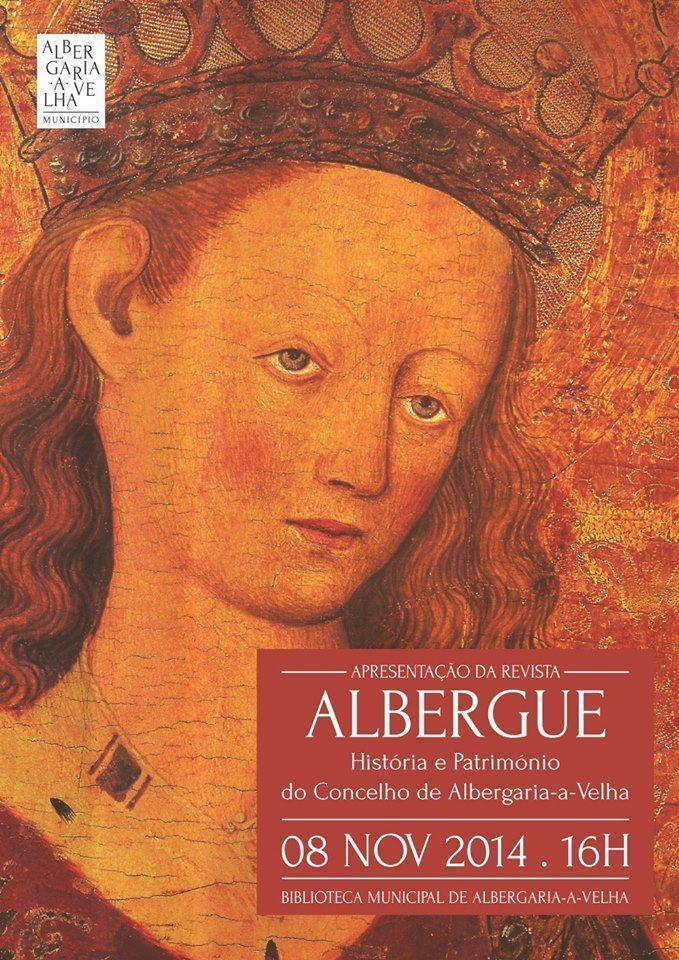 Revista Albergue . História e Patrimonio de Albergaria-a-Velha . 8 de Novembro de 2014