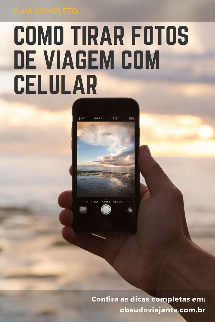 Aquele guia completo com muitas dicas pra te ajudar a tirar fotos incríveis das suas viagens apenas usando o seu celular.