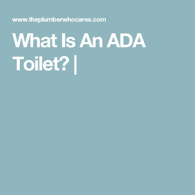 What Is An ADA Toilet? |