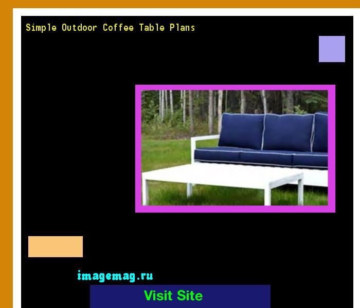 Simple Outdoor Coffee Table Plans 191005 - The Best Image Search