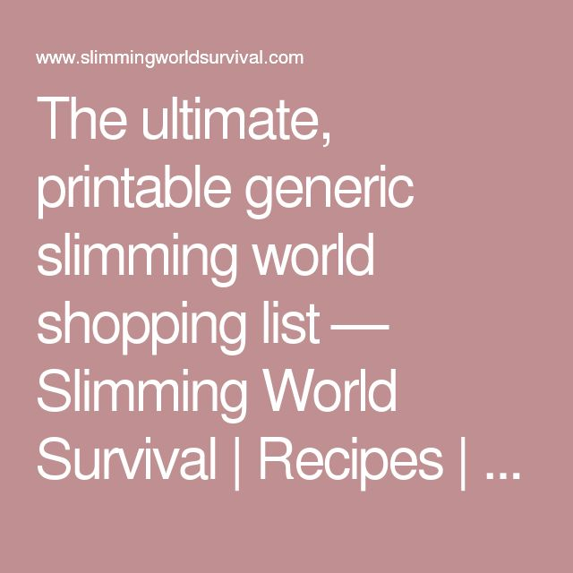 1000 Ideas About Slimming World Shopping List On Pinterest Slimming World Tips Syn Free Food