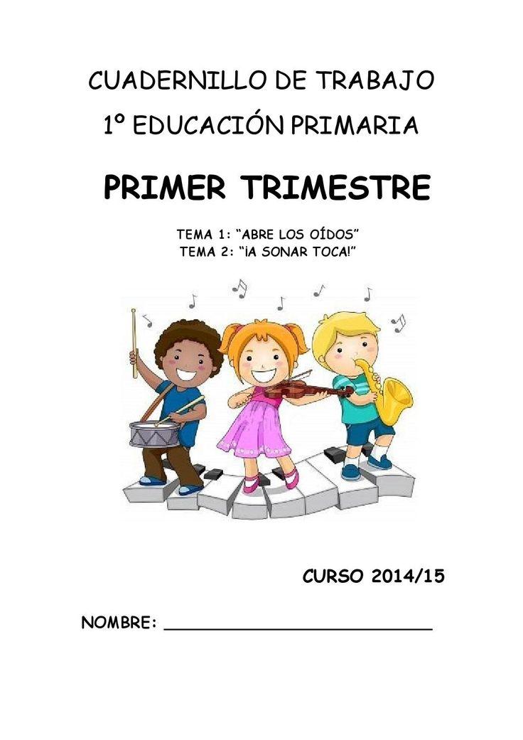 Cuadernillo de Trabajo 1º EP - Primer Trimestre.
