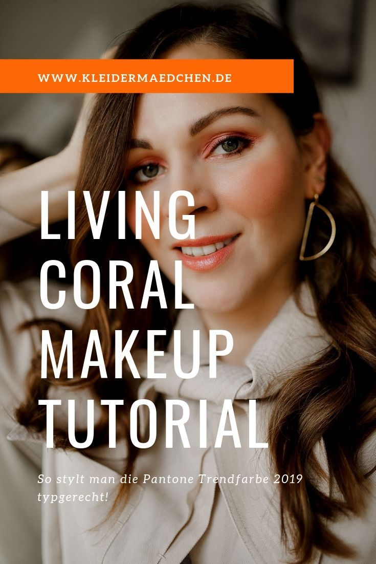 Living Coral Make up für blaue Augen | Color of the Year