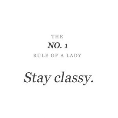Classy Quotes About Life | Miranda Hodge (Callmeashley19) Classy Women Quotes