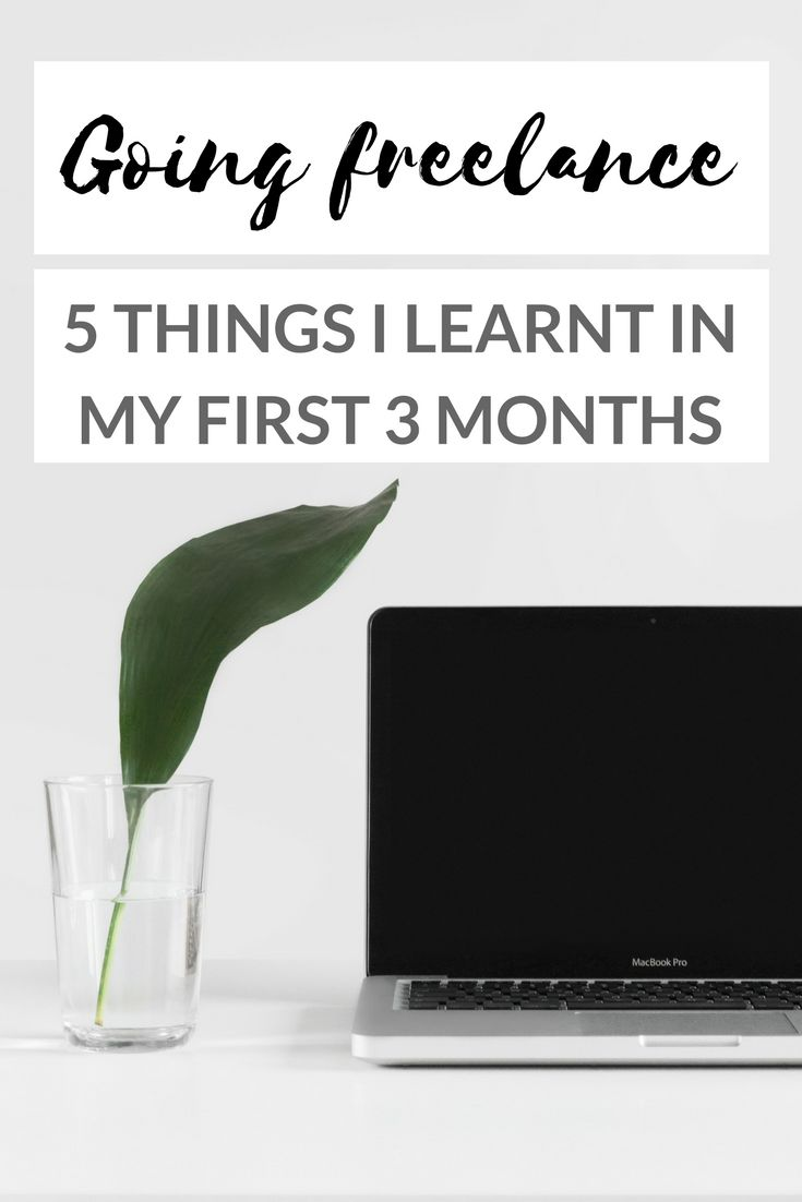 5 Important Things I Learnt In My First 3 Months As A Freelancer - taking the leap into freelancing can be scary, especially if you haven't really planned for it (which I hadn't!) so here are a few things I've learned since going freelance at the start of 2017