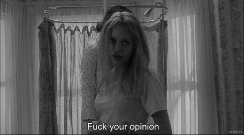fuck your opinion
