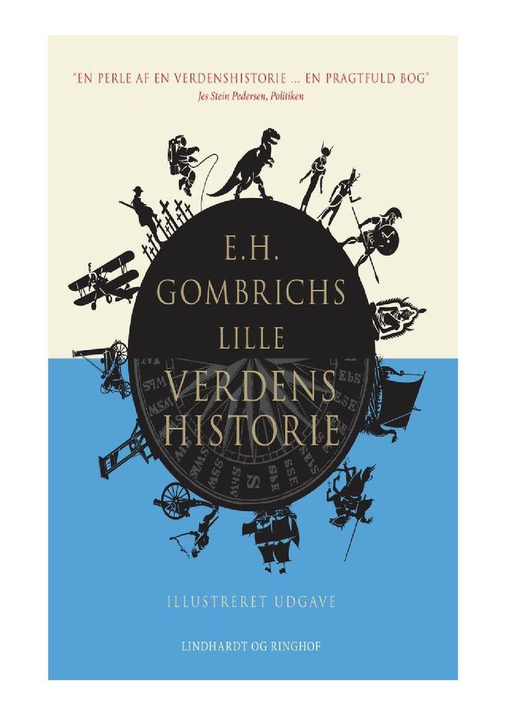 E.H. Gombrichs lille verdenshistorie af Ernst H. Gombrich