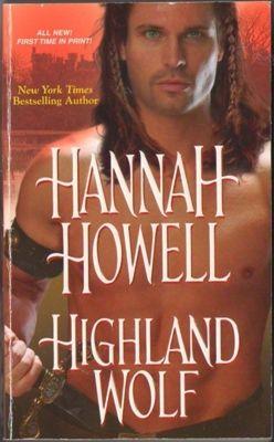 Highland Wolf by Hannah Howell Historical Romance 082178000X