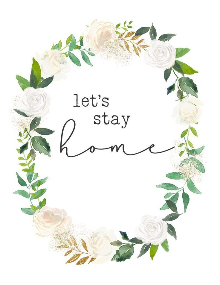Free Printables Let S Stay Home Free Printable Art Wall Art