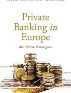 Private Banking in Europe Rise Retreat and Resurgence free download by Youssef Cassis Philip L. Cottrell ISBN: 9780198735755 with BooksBob. Fast and free eBooks download.  The post Private Banking in Europe Rise Retreat and Resurgence Free Download appeared first on Booksbob.com.