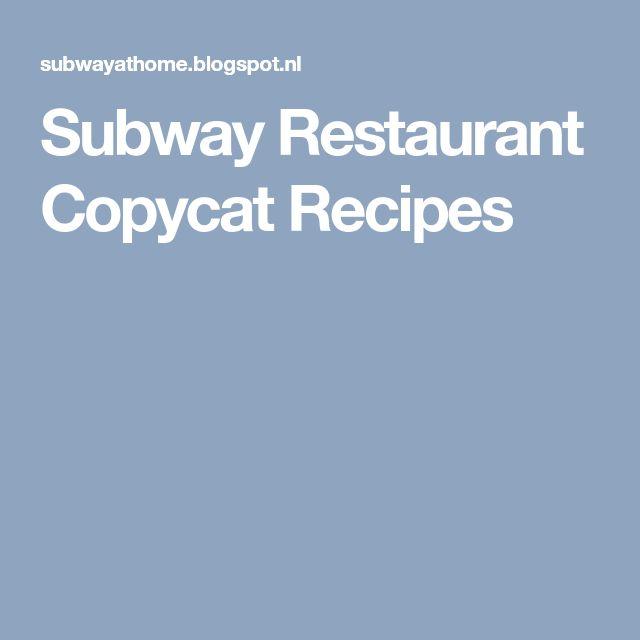 Subway Restaurant Copycat Recipes