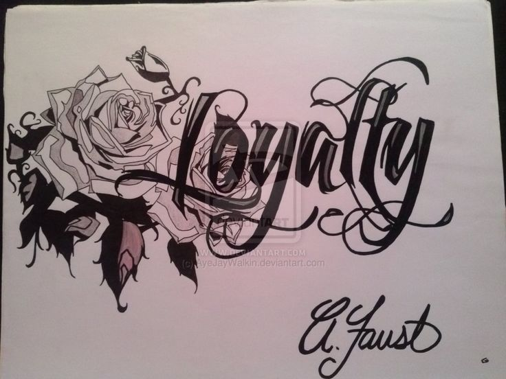 Loyalty Tattoo Ayejaywalkin