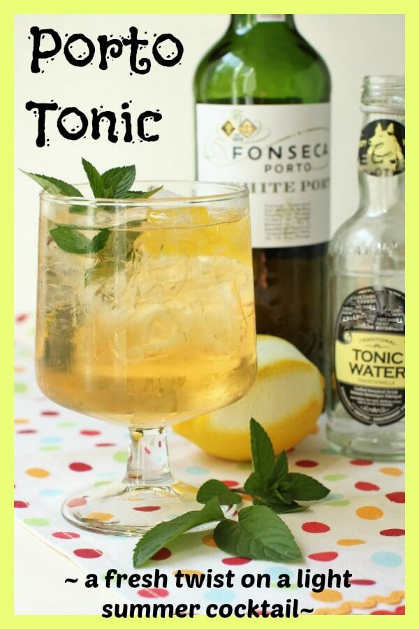 Light Summer Cocktail Recipes: Porto Tonic Cocktail, Light And Fresh