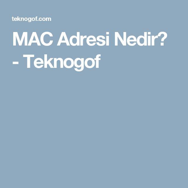 MAC Adresi Nedir? - Teknogof