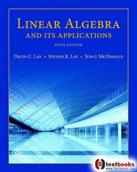 Linear Algebra and Its Applications 5th Edition TRUE PDF