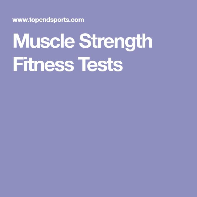 Muscle Strength Fitness Tests