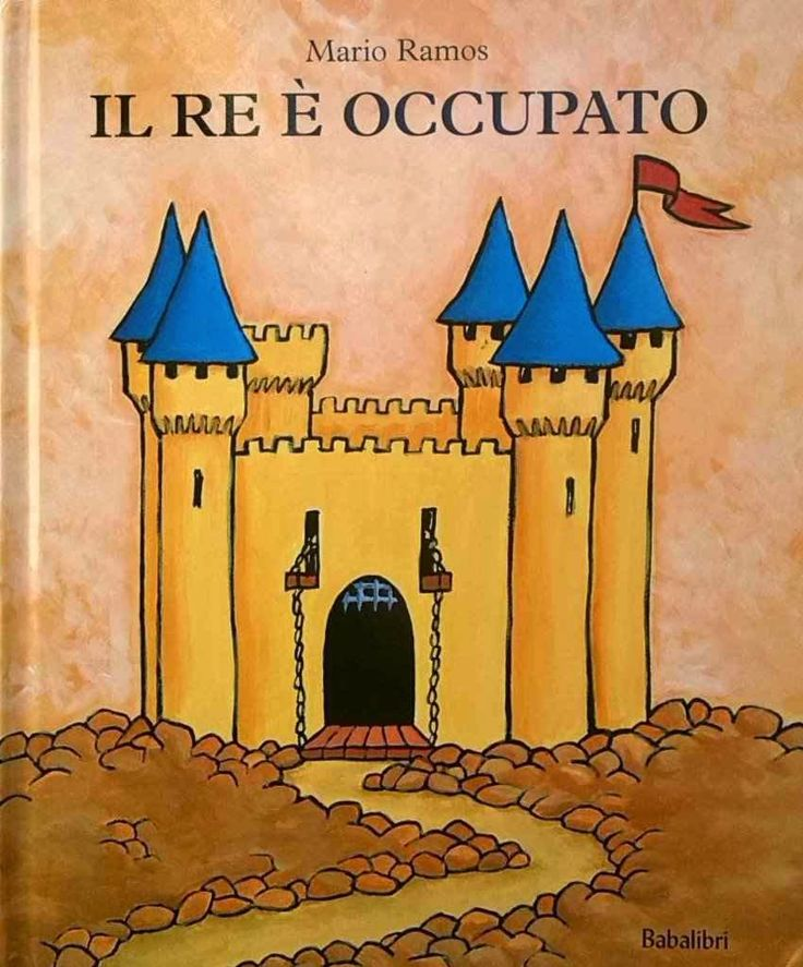 CiaU: Dov'è il Re? Il Re è occupato! / 5 attività musicali tra le stanze di un castello disegnato da Mario Ramos.