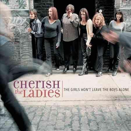 Cherish The Ladies - The Girls Won't Leave The Boys Alone